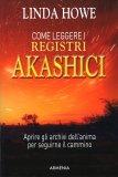 Come Leggere i Registri Akashici - Libro
