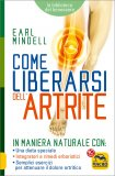 Come Liberarsi dell'Artrite