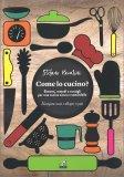 Come Lo Cucino? — Libro