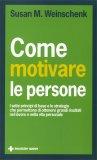 Come Motivare le Persone  - Libro