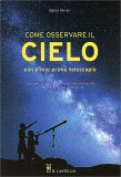 Come Osservare il Cielo con il Mio Primo Telecopio - Libro