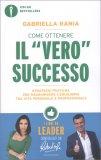 """Come Ottenere il """"Vero"""" Successo — Libro"""