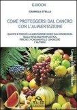 eBook - Come Proteggersi dal Cancro con l'Alimentazione - PDF