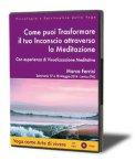 Come puoi Trasformare il tuo Inconscio Attraveso la Meditazione — Audiolibro CD Mp3