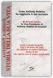 Anthony Robbins - Storia della sua vita — Libro