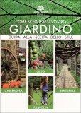 Come Scegliere il Vostro Giardino - Vol. 1  - Libro