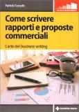 Come Scrivere Rapporti e Proposte Commerciali - Libro