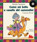 Come Sei Bello a Cavallo del Cammello! + CD