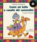 Come Sei Bello a Cavallo del Cammello! + CD