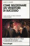 Come Selezionare un Venditore di Successo