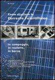 Come Sfruttare la Corrente Fotovoltaica
