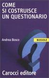 Come si Costruisce un Questionario  - Libro
