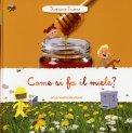 Come si Fa il Miele?  - Libro
