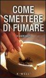 Come Smettere di Fumare in Pochi Giorni — Libro