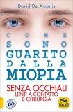 Come sono Guarito dalla Miopia — Libro