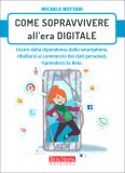 Come Sopravvivere all'era Digitale — Libro