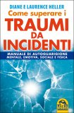 Come Superare i Traumi da Incidenti