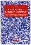 Come Superare il Sistema Capitalista