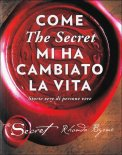 Come The Secret mi ha Cambiato la Vita - Libro