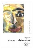 Come ti Chiamano - Libro