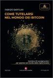 Come Tutelarsi nel Mondo del Bitcoin — Libro