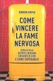 Come Vincere la Fame Nervosa — Libro