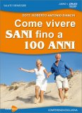 Come Vivere Sani Fino a 100 Anni — DVD