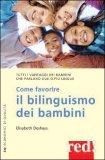Come Favorire il Bilinguismo dei Bambini