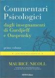 Commentari Psicologici dagli insegnamenti di Gurdjieff e Ouspensky - Primo Volume - Libro