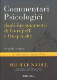 Commentari Psicologici dagli Insegnamenti di Gurdjieff e Ouspensky - Secondo Volume — Libro