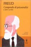 Compendio di Psicoanalisi e altri Scritti - Libro