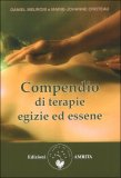Compendio di Terapie Egizie ed Essene  — Libro