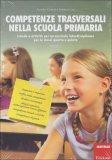 Competenze Trasversali nella Scuola Primaria  - Libro