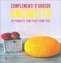 Complementi d'Arredo - Uncinetto - Libro