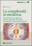 La Complessita' in Medicina