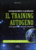 Comprendere e Praticare il Training Autogeno con CD Audio — Libro