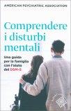 Comprendere i Disturbi Mentali - Libro