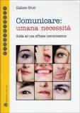 Comunicare: Umana Necessità — Libro