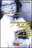 La Comunicazione e le Sue Tecniche nella Pedagogia e nel Counseling