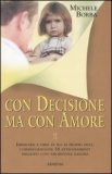 Con Decisione ma con Amore