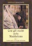 Con gli Occhi della Maddalena - Vol.1 - Libro