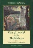 Con gli Occhi della Maddalena - Vol. 2 - Libro