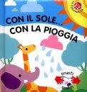 Con Il Sole... con la Pioggia  - Libro