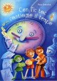 Con Tic Tac Cantiamo il Tempo- Libro + CD