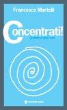 Concentrati! - Libro