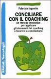 Conciliare con il Coaching