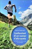 Confessioni di un Runner d'Alta Quotad - Libro