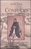 Confucio Maestro di Vita