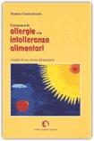 Conoscere le Allergie e le Intolleranze Alimentari
