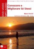 CONOSCERE E MIGLIORARE Sé STESSI Sviluppo delle potenzialità umane e superamento dei propri limiti di Marco Ferrini (Matsyavatara Das)